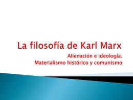 La filosofía de Karl Marx
