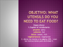Objetivo: What utensils do you need to eat food?