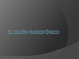 El Guión Radiofónico - Técnico en Manejo de Equipos de Audio y