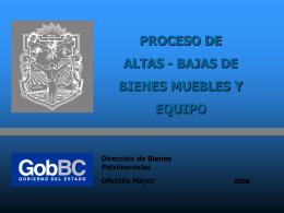 PROCESO DE ALTAS-BAJAS DE BIENES MUEBLES Y EQUIPO
