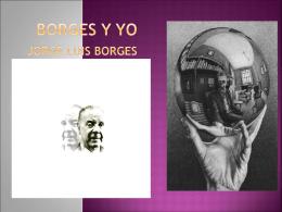Borges y yo.