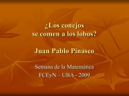 ¿Los conejos se comen a los lobos? Juan Pablo Pinasco
