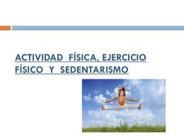 1.-actividad física, ejercicio físico y sedentarismo
