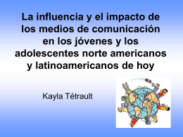 La influencia y el impacto de los medios de comunicación en los