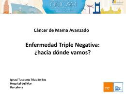 Enfermedad Triple Negativa: ¿hacia dónde vamos?