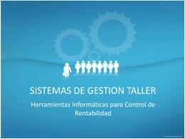 SISTEMAS DE GESTION TALLER