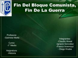 Fin Del Bloque Comunista.Alveal,I González,Knabe, Invernizzi