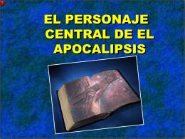 02 El Personaje Central del Apocalipsis