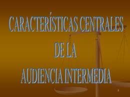 AUDIENCIA INTERMEDIA