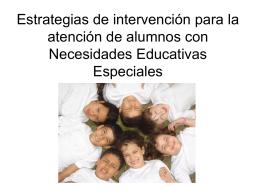 Estrategias de intervención para la atención de alumnos con N.E.E