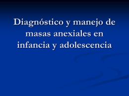 Diagnostico y manejo de masas anexiales