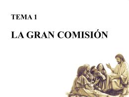 TRASCENDENCIA DE LA GRAN COMISION