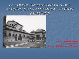 PROYECTO FOTOTECA DIGITAL: - La Alhambra y el Generalife