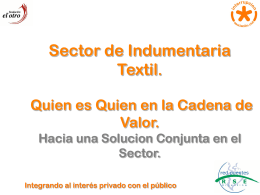 Maria D`Ovidio, Interrupcion: Sector de indumentaria textil. ¿Quien