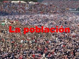 volumen y distribución de la población.