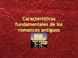 Características fundamentales de los romances antiguos