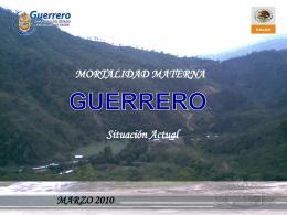 Guerrero (Mortalidad Materna – situación actual)