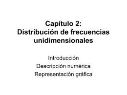 Capitulo 2: Distribución de frecuencias unidimensionales