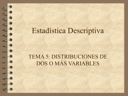 Estadística Descriptiva (Tema 5)