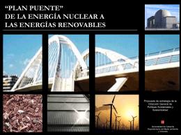 """""""Plan puente"""" de la energia nuclear a las energía renovables"""