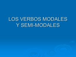 los verbos modales y semi modales