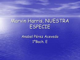 Marvin Harris, NUESTRA ESPECIE