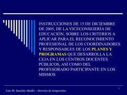 INSTRUCCIONES DE 15 DE DICIEMBRE DE 2005, DE LA