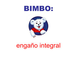 BIMBO: engaño integral