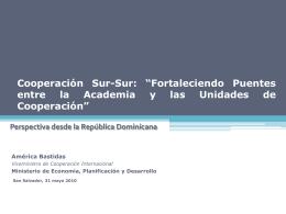 """Cooperación Sur-Sur: """"La Academia y el Fortalecimiento de las"""