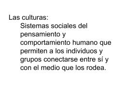 Las culturas son sistemas sociales del pensamiento y