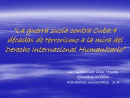 La guerra sucia contra Cuba - Centro de Estudios del Derecho