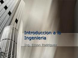 Ingeniero Edson - Ing. Edson Rodríguez Solórzano