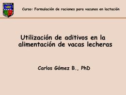 Utilización de aditivos en la alimentación de vacas lecheras