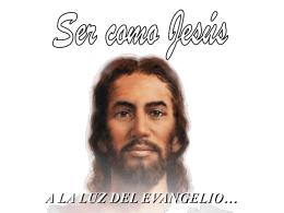 Parecernos a Jesús