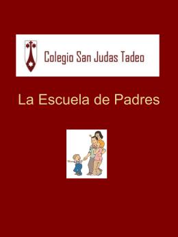 La Escuela de Padres - Colegio San Judas Tadeo