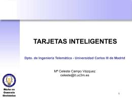 Tarjetas inteligentes - Departamento de Ingeniería Telemática