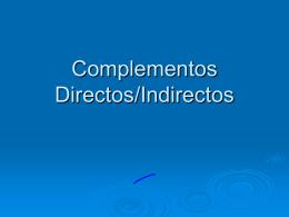 Complementos Directos/Indirectos