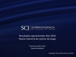 Diapositiva 1 - Superintendencia de Casinos de Juego