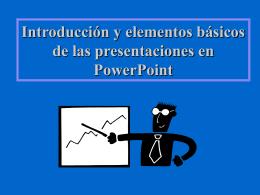 Introducción y elementos básicos de las presentaciones en