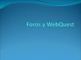 Foros y WebQuest - Agricultura y Ambiente