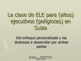 La clase de E/LE para (altos) ejecutivos (políglotas) en Suiza