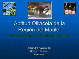 Aptitud Olivícola de la Región del Maule