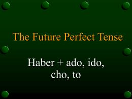 El Futuro perfecto y el futuro