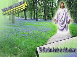 El camino hacia la vida eterna