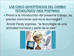 Las cinco advertencias del cambio tecnológico (neil postman)
