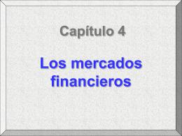 Capítulo 4: Los mercados financieros