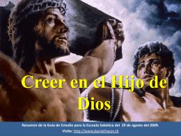 Creer en el Hijo de Dios El testimonio del agua y la sangre