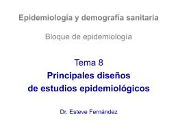 Principales diseños de estudios epidemiológicos