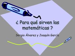 ¿ Para qué sirven las matemáticas ? - motivar