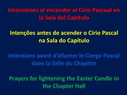 Intenciones al encender el Cirio Pascual en la Sala del Capítulo
